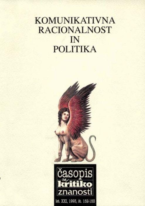 Andrej Lukšič,Darij Zadnikar,et al.: Komunikativna racionalnost in politika