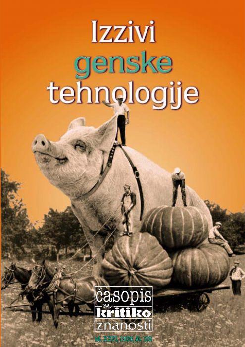 Darij Zadnikar,et al.: Izzivi genske tehnologije