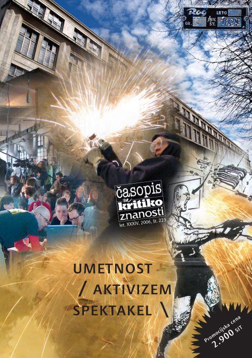 Darij Zadnikar,et al.: Umetnost/aktivizem/spektakel