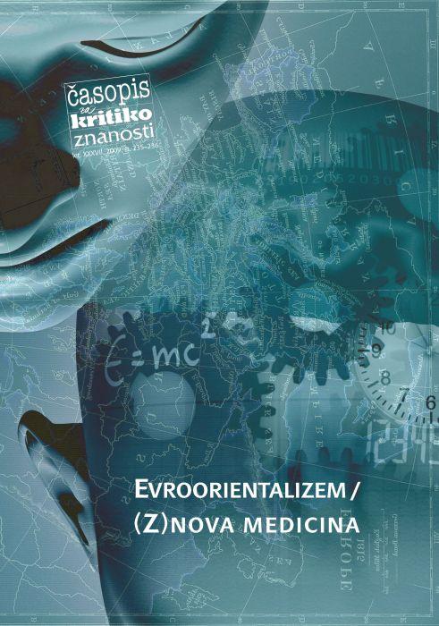 Barbara Beznec,Andrej Kurnik,et al.: Evroorientalizem/(Z)nova medicina