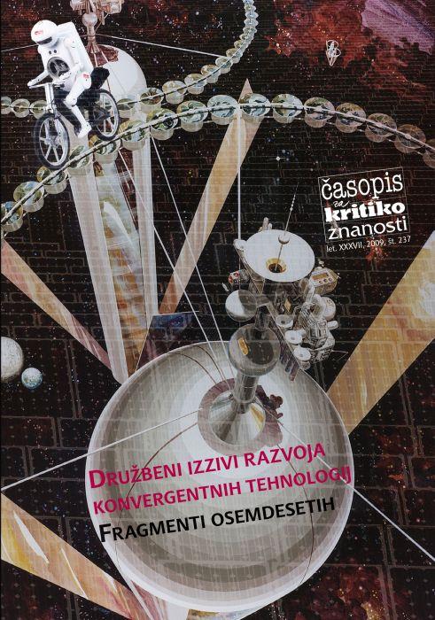 Franc Mali, Toni Pustovrh: Družbeni izzivi razvoja konvergentnih tehnologij/Fragmenti osemdesetih