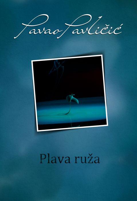 Pavao Pavličić: Plava ruža