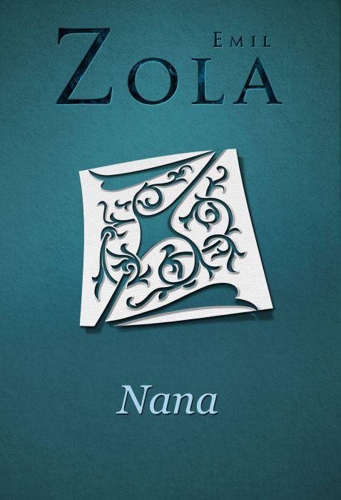 Emil Zola: Nana