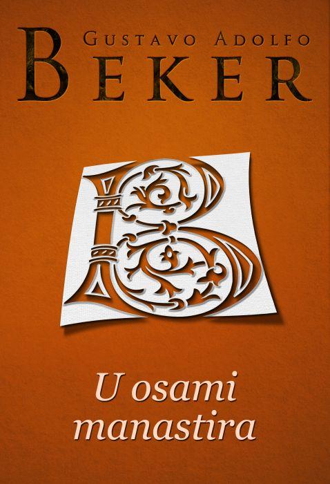 Gustavo Adolfo Beker: U osami manastira