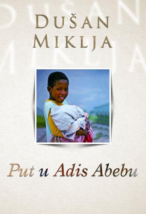 Dušan Miklja: Put u Adis Abebu
