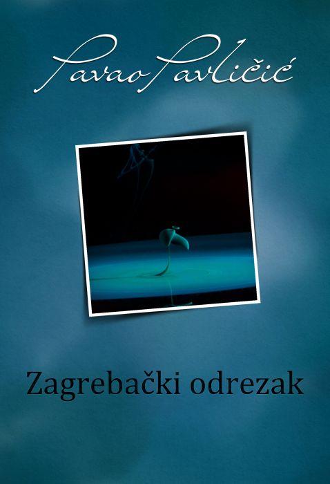 Pavao Pavličić: Zagrebački odrezak