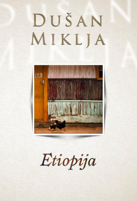 Dušan Miklja: Etiopija