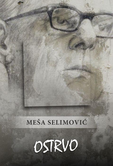 Meša Selimović: Ostrvo