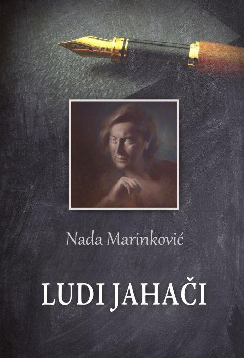 Nada Marinković: Ludi jahači