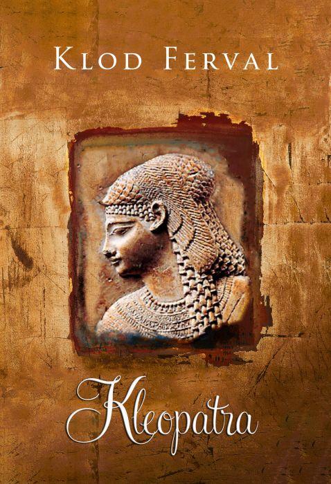 Klod Ferval: Kleopatra