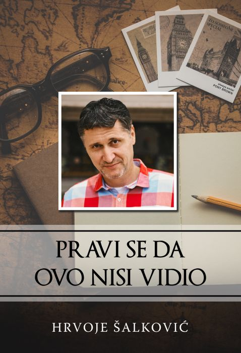 Hrvoje Šalković: Pravi se da ovo nisi vidio