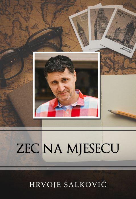 Hrvoje Šalković: Zec na mjesecu