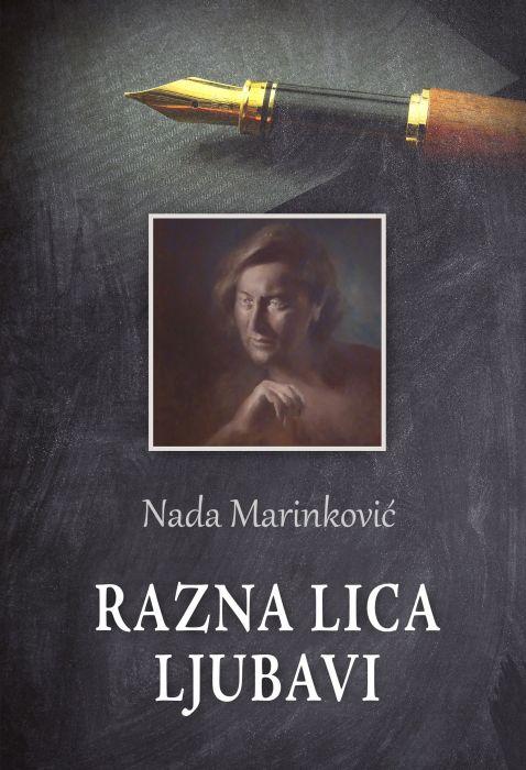 Nada Marinković: Razna lica ljubavi