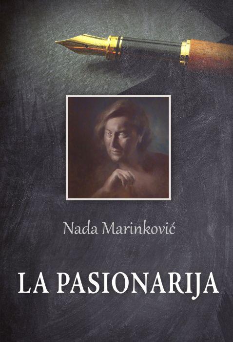 Nada Marinković: La Pasionarija