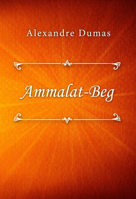 Alexandre Dumas: Ammalat-Beg
