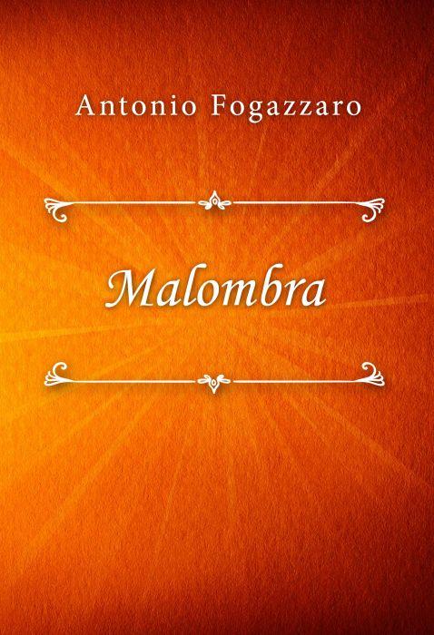 Antonio Fogazzaro: Malombra