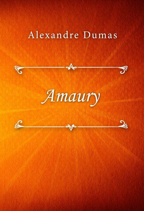 Alexandre Dumas: Amaury