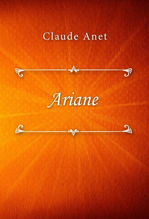 Claude Anet: Ariane