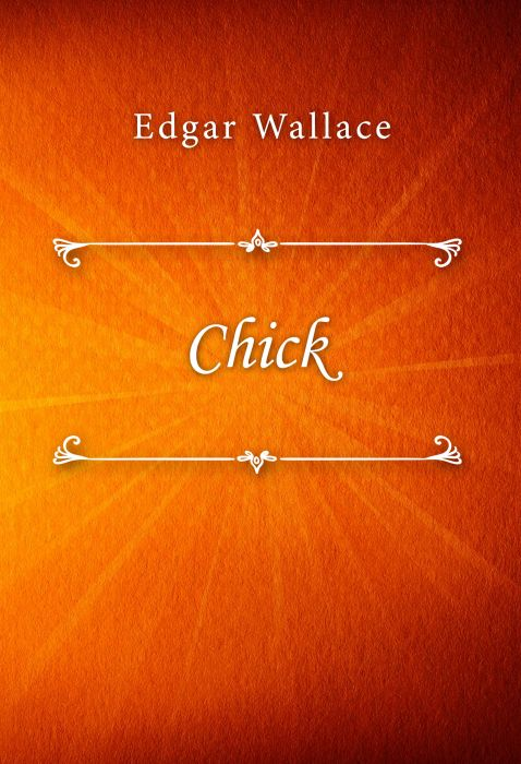 Edgar Wallace: Chick