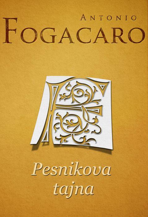 Antonio Fogacaro: Pesnikova tajna