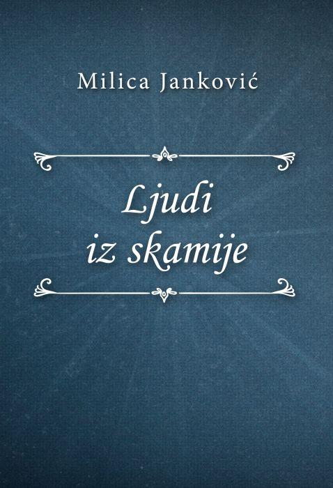 Milica Janković: Ljudi iz skamije