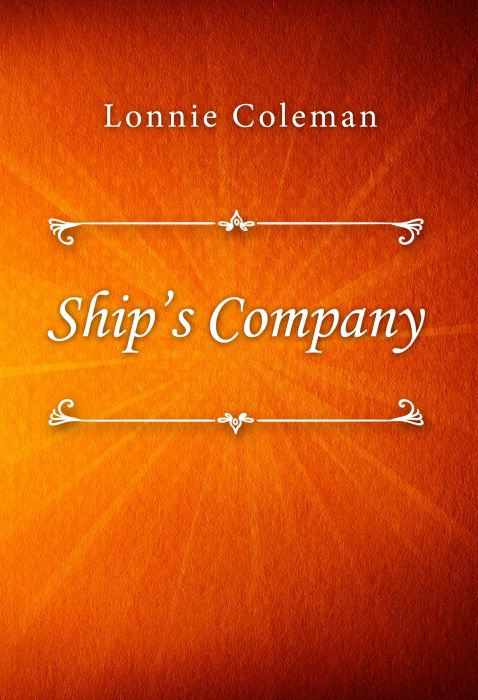 Lonnie Coleman: Ship's Company