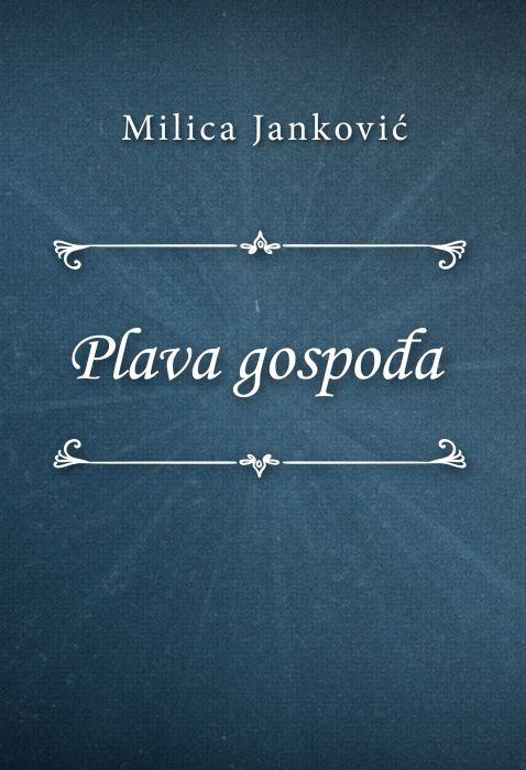 Milica Janković: Plava gospođa