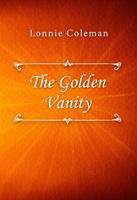 Lonnie Coleman: The Golden Vanity