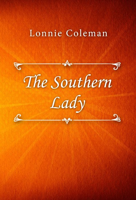 Lonnie Coleman: The Southern Lady