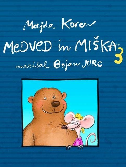 Majda Koren: Medved in miška 3