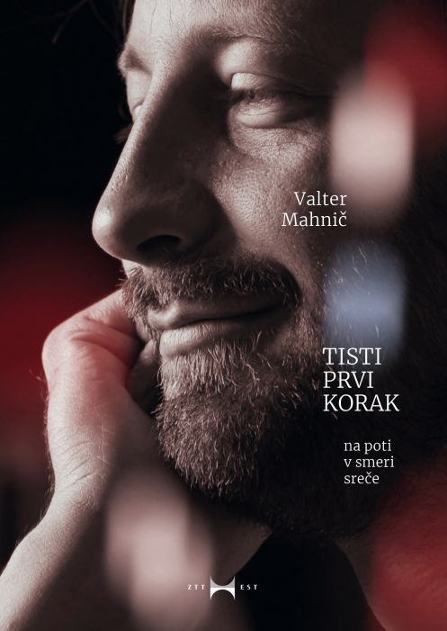 Valter Mahnič: Tisti prvi korak