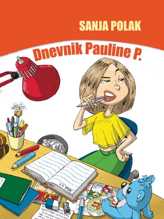 Sanja Polak: Dnevnik Pauline P.