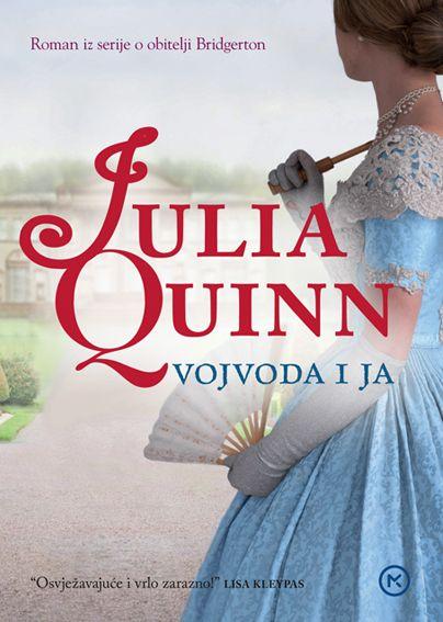 Julia Quinn: Vojvoda i ja