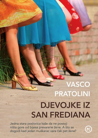 Vasco Pratolini: Djevojke iz San Frediana