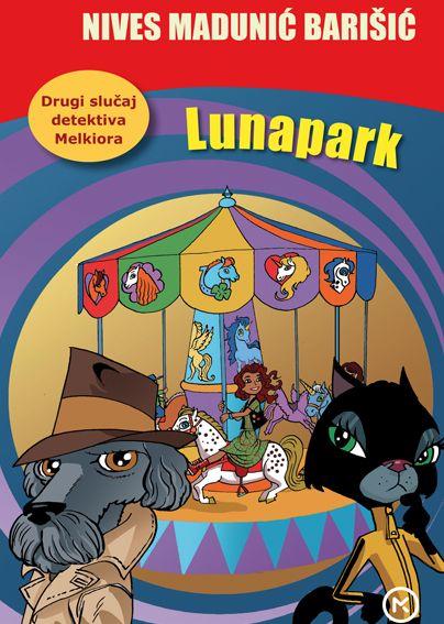 Vjekoslava Huljić: Lunapark