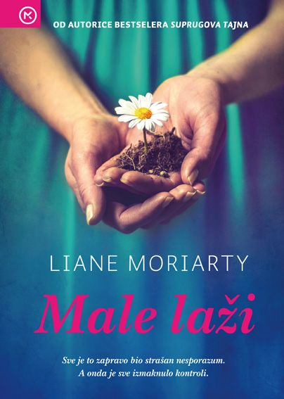 Liane Moriarty: Male laži