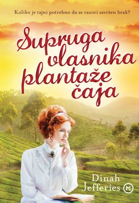 Dinah Jefferies: Supruga vlasnika plantaže čaja
