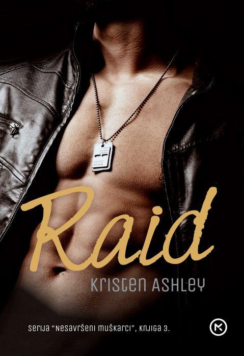 Kristen Ashley: Raid