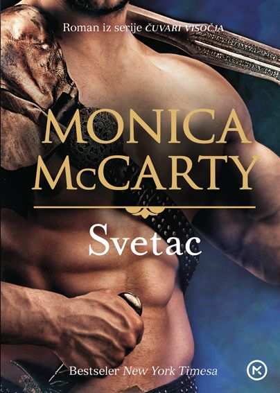 Monica McCarty: Svetac