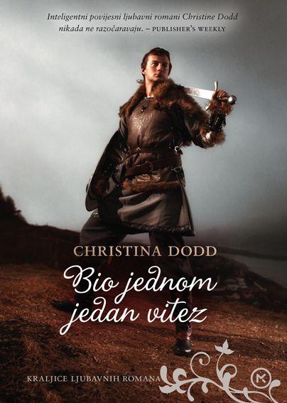 Christina Dodd: Bio jednom jedan vitez