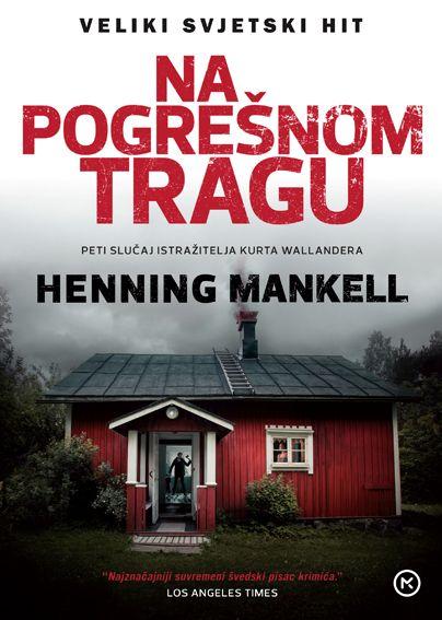 Henning Mankell: Na pogrešnom tragu