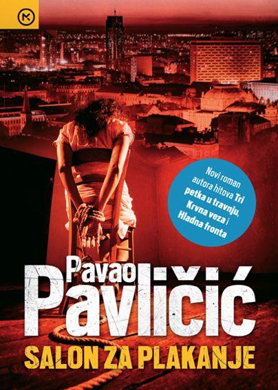 Pavao Pavličić: Salon za plakanje