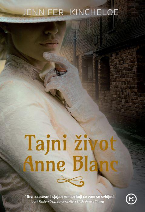 Jennifer Kincheloe: Tajni život Anne Blanc