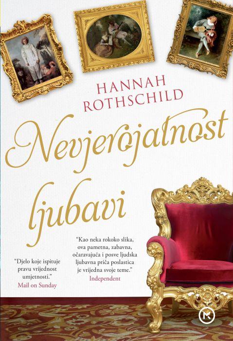 Hannah Rothschild: Nevjerojatnost ljubavi