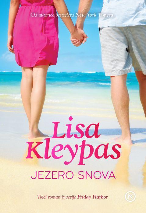 Lisa Kleypas: Jezero snova