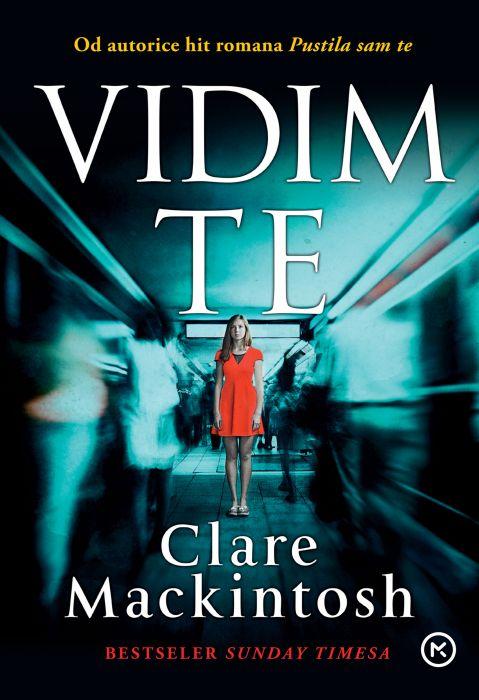 Clare Mackintos: Vidim te