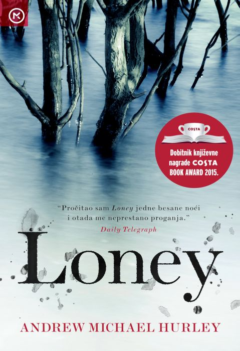 Andrew Michael Hurley: Loney