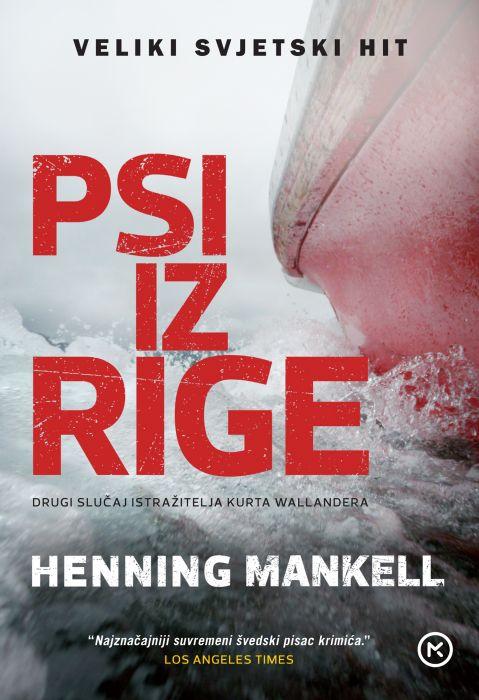 Henning Mankell: Psi iz Rige