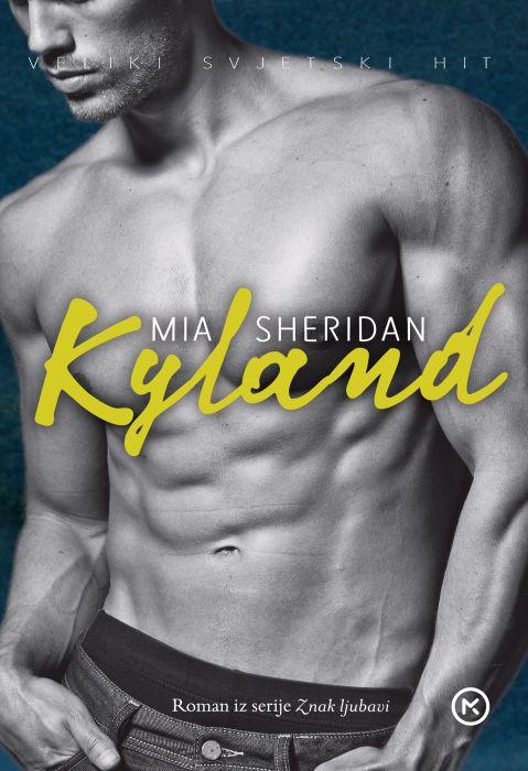 Mia Sheridan: Kyland