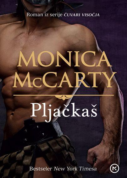 Monica McCarty: Pljačkaš